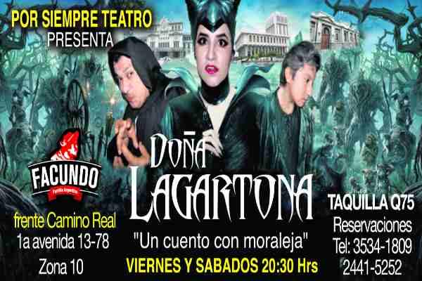 Obra de teatro con cena Doña Lagartona