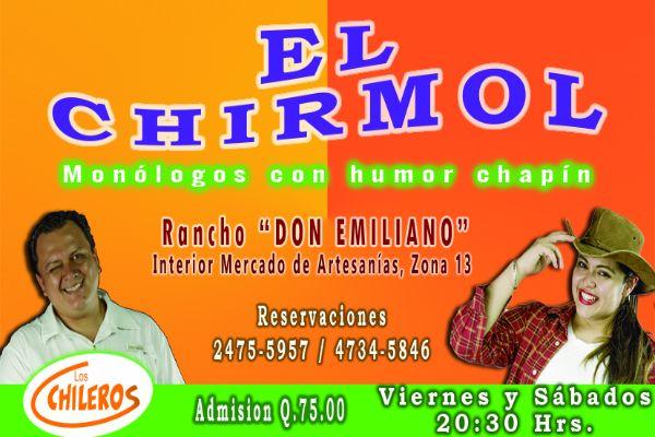 Obra de teatro con cena El Chirmol